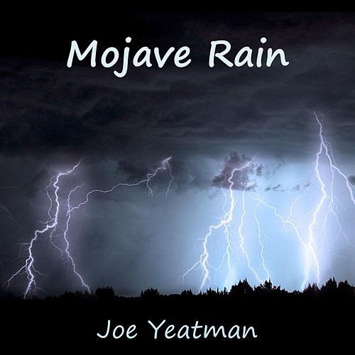 Mojave Rain by Joe Yeatman