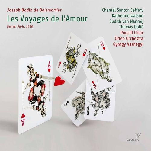 Boismortier: Les voyages de l'Amour, Op. 60 by Orfeo Orchestra