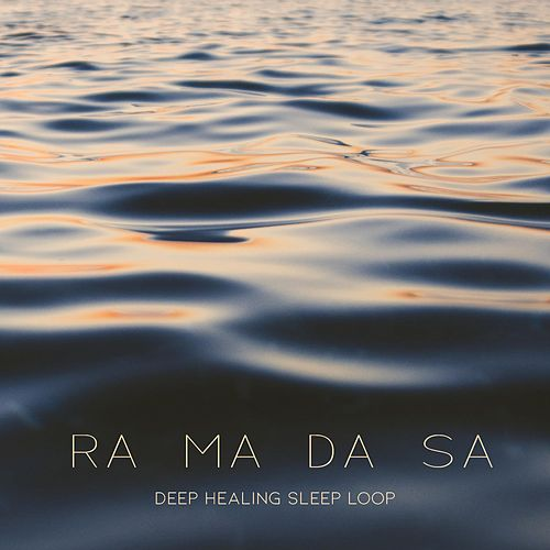 RA MA DA SA (Deep Healing Sleep Loop) de Hansu Jot