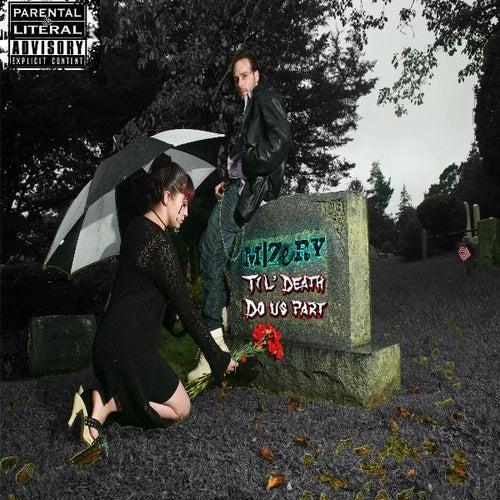 Til' Death Do Us Part by MIZeRY
