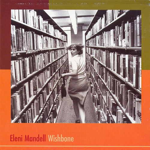 Wishbone by Eleni Mandell