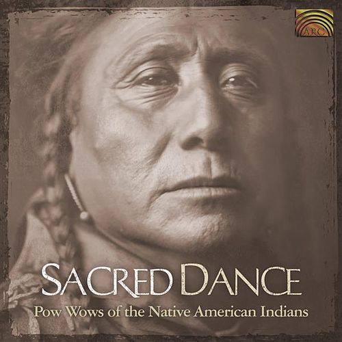 Sacred Dance: Pow Wows Of The Native American Indians by