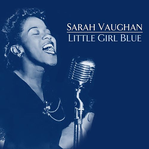 Little Girl Blue di Sarah Vaughan