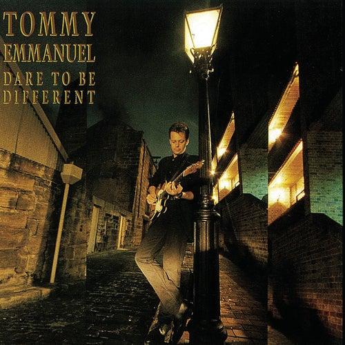 Dare To Be Different von Tommy Emmanuel