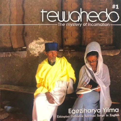 Tewahedo I by Egeziharya Yilma