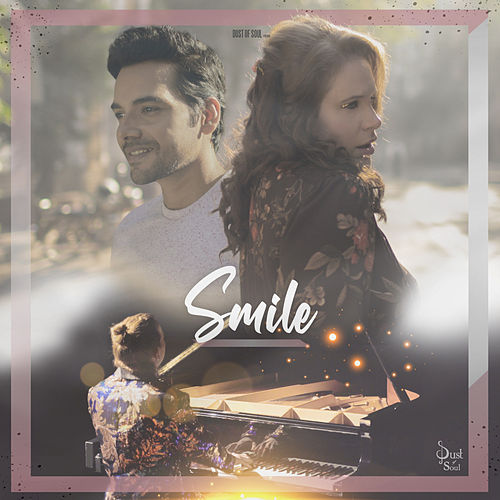 Smile by Dust of Soul