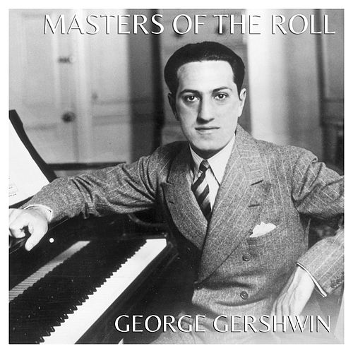 Masters Of The Roll: George Gershwin von LAジャズ・トリオ