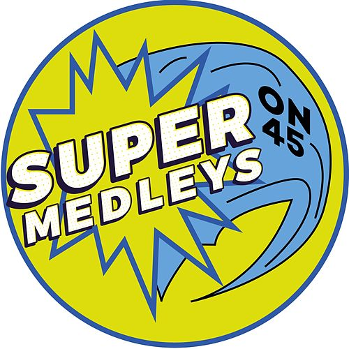Super-Medleys (...On 45) von The Beatles, The Beach Boys, Laurent Voulzy, The Hollies