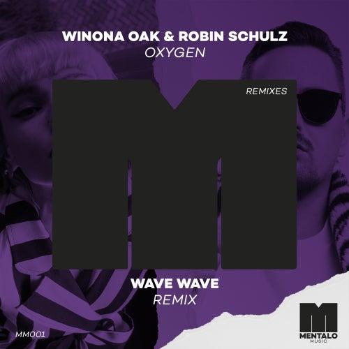 Oxygen (Wave Wave Remix) von Winona Oak