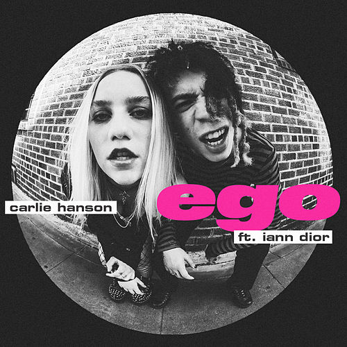 Ego (feat. iann dior) by Carlie Hanson