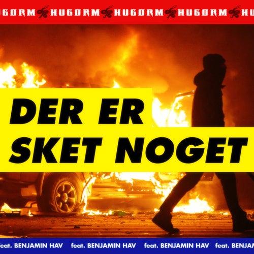 DER ER SKET NOGET (feat. Benjamin Hav) de Hugorm