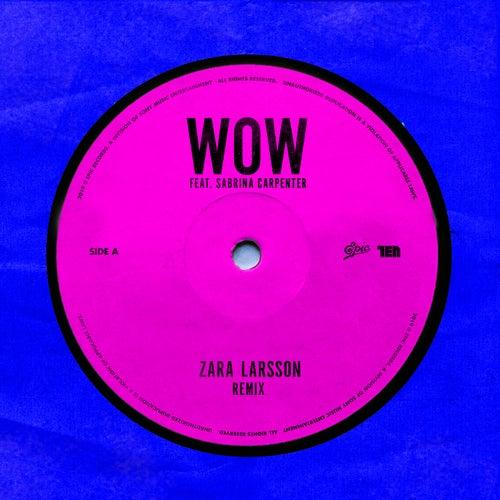 WOW (Remix) von Zara Larsson