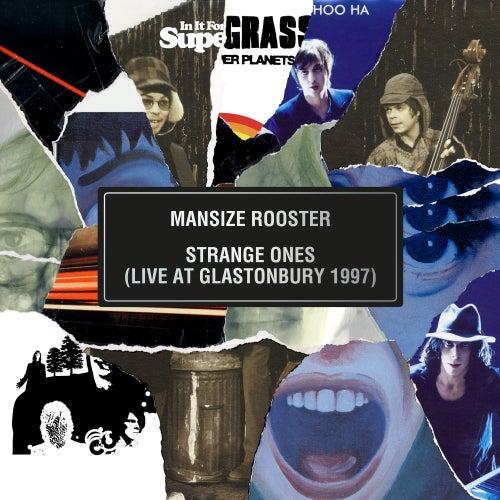 Mansize Rooster / Strange Ones (Live At Glastonbury 1997) by Supergrass