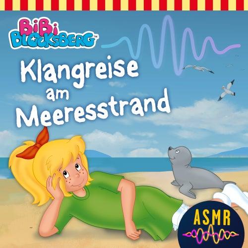 Klangreise am Meeresstrand (ASMR) von Bibi Blocksberg