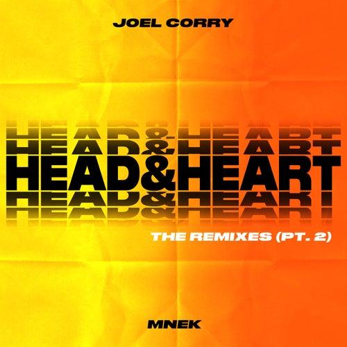 Head & Heart (feat. MNEK) (The Remixes Pt. 2) by Joel Corry