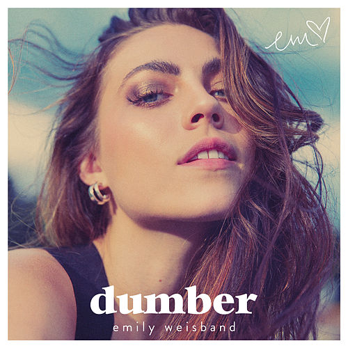 Dumber by Emily Weisband