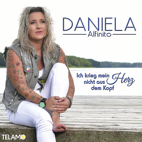 Ich krieg mein Herz nicht aus dem Kopf von Daniela Alfinito