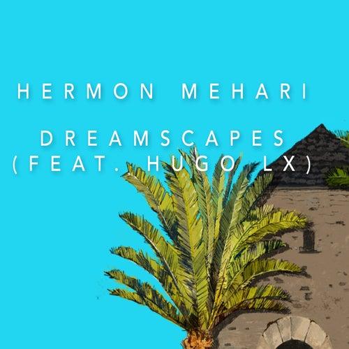 Dreamscapes by Hermon Mehari