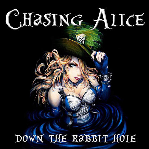 Down the Rabbit Hole by Chasing Alice