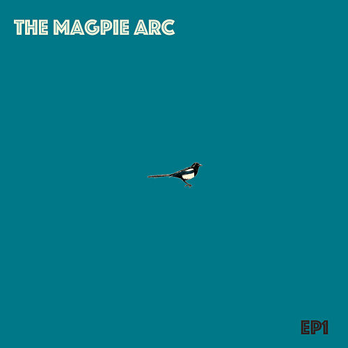 Ep1 by The Magpie Arc