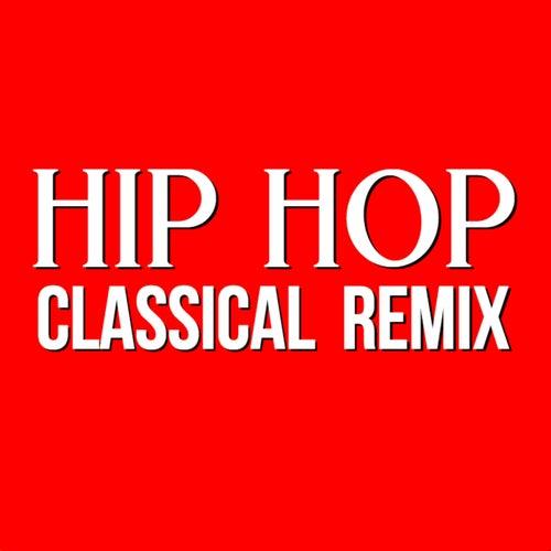 Hip Hop Classical Remix von Blue Claw Philharmonic
