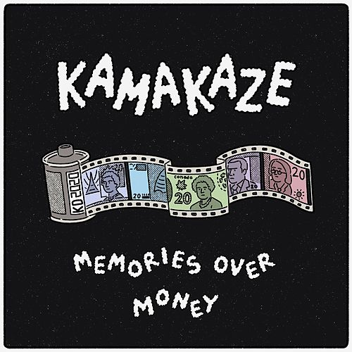 Memories Over Money by Kamakaze