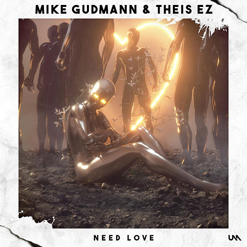 Need Love de Mike Gudmann