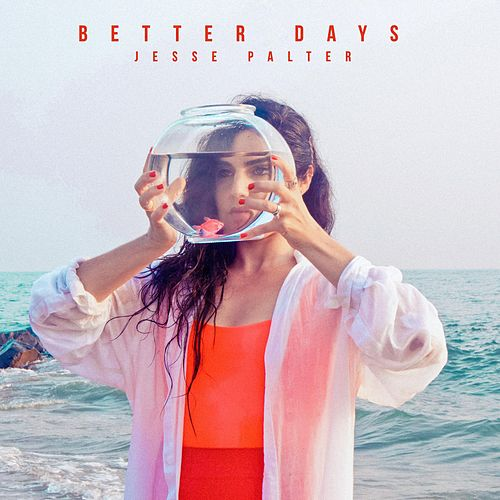 Better Days by Jesse Palter