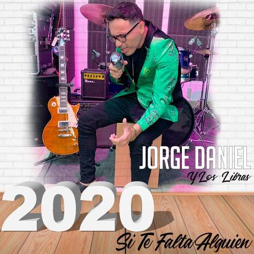 Si Te Falta Alguien (Cover) de Jorge Daniel y Los Libras