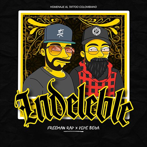 Indeleble by Freeman Rap