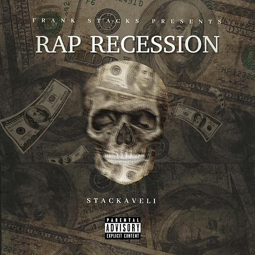 Rap Recession by Frank Stacks