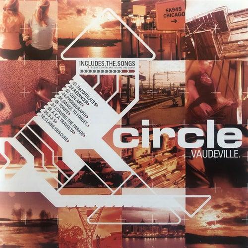 Vaudeville (Remastered) de Circle