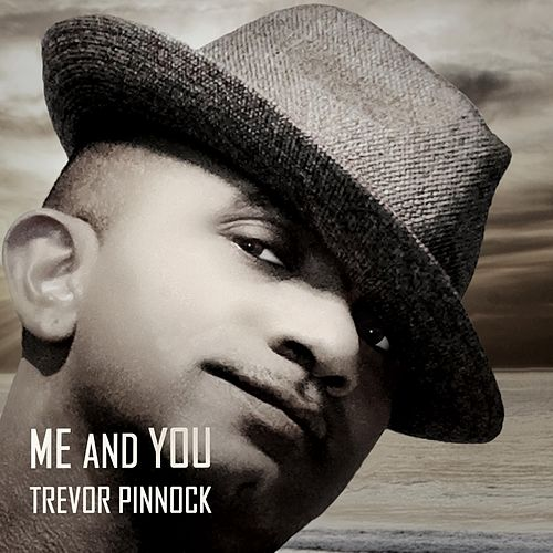 Me and You von Trevor Pinnock