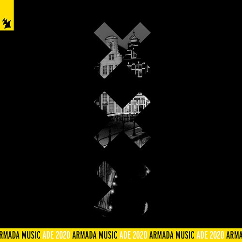 Armada Music - ADE 2020 by Various Artists