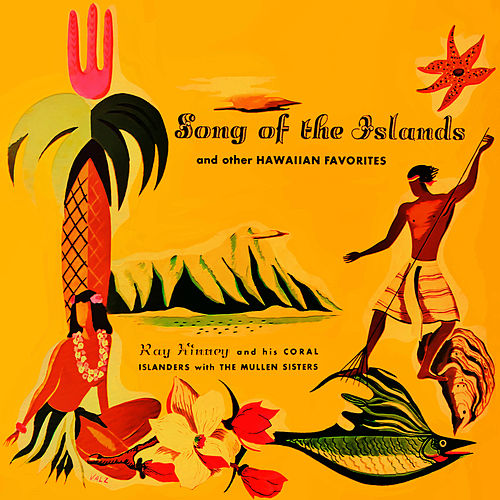 Song of the Islands and other Hawaiian Favorites von Ray Kinney