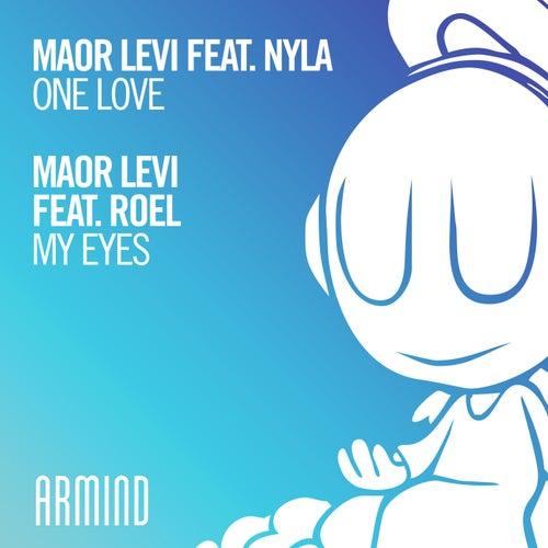 One Love (feat. Nyla) / My Eyes (feat. Roel) by Maor Levi
