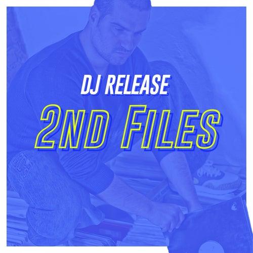 2Nd Files von DJ Release