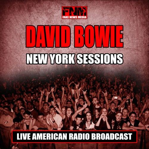 New York Sessions (Live) von David Bowie