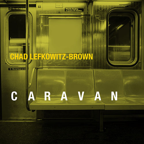 Caravan by Chad Lefkowitz-Brown