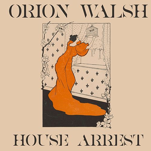 House Arrest di Orion Walsh