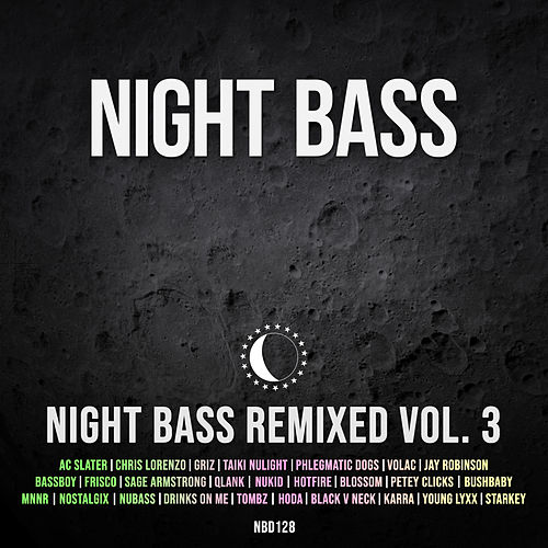 Night Bass Remixed Vol. 3 by Night Bass