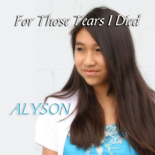 For Those Tears I Died by Alyson McCarty