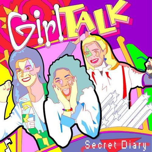 Secret Diary by Girl Talk