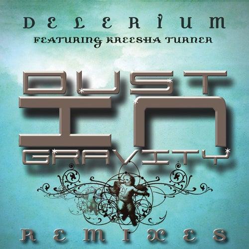 Dust in Gravity (feat. Kreesha Turner) (Remixes) de Delerium