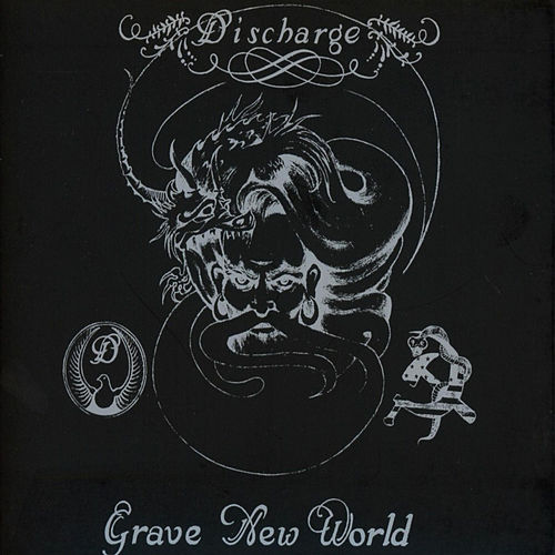 Grave New World by Discharge