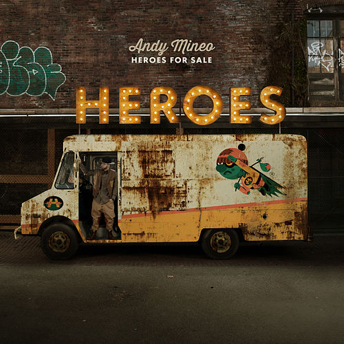 Heroes for Sale von Andy Mineo