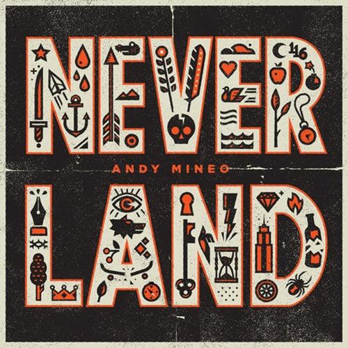 Never Land von Andy Mineo