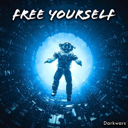 Free Yourself von Darkwars