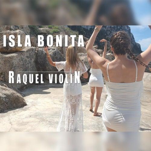 Isla Bonita by Raquel Violin