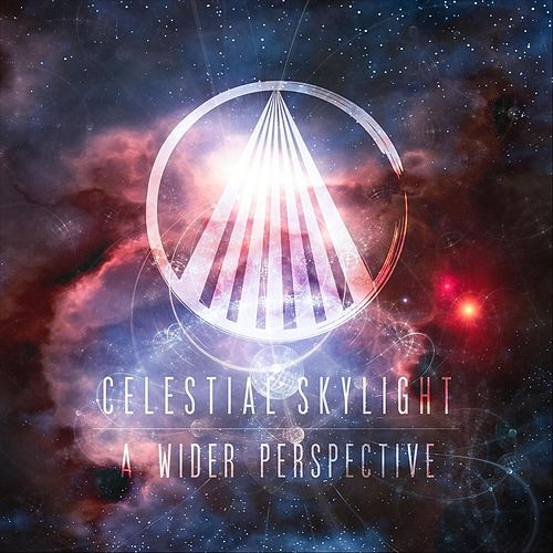 A Wider Perspective by Celestial Skylight